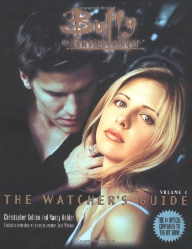 Download The Watchers Guide Buffy The Vampire Slayer 0671024337