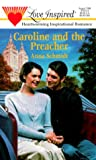 Caroline and the Preacher (Love Inspired #72)
