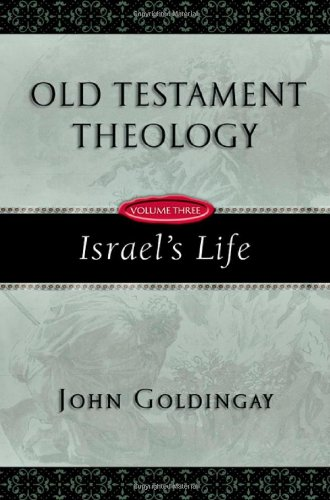 Image of Old Testament Theology, Vol. 3: Israel's Life