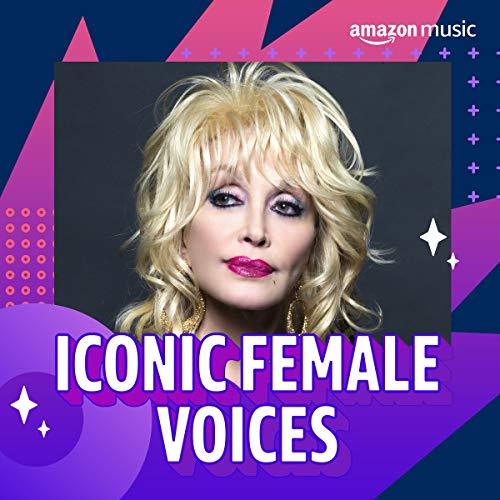 Iconic Female Voices