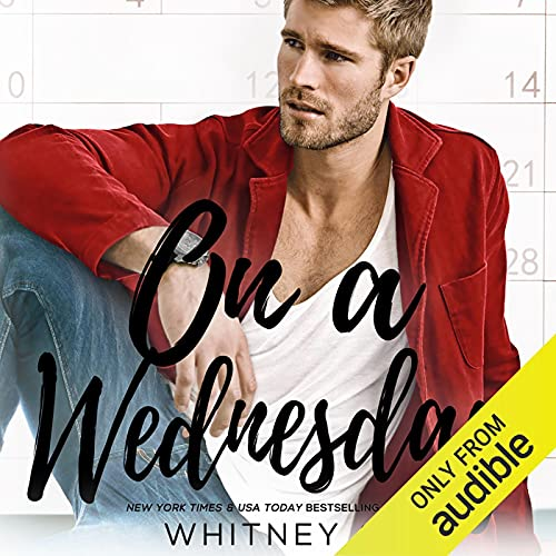 On a Wednesday Audiobook By Whitney G. cover art