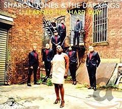 Sharon Jones- I Learned the Hard Way