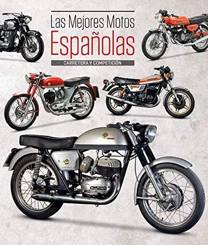 Las mejores motos españolas - Carretera y competición