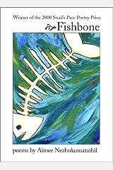 Fishbone Paperback