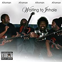 Waiting to Inhale by Afroman (2008) Audio CD by Unknown (0100-01-01?