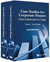 Case Studies for Corporate Finance: From A (Anheuser) to Z (Zyps)  (In 2 Volumes)