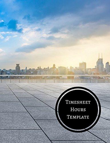 Timesheet Hours Template: Daily Employee Time Log PDF Books