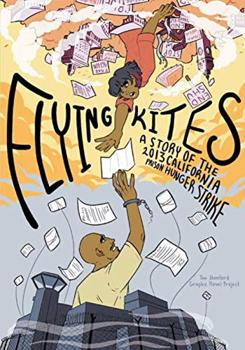Flying Kites: A Story of the 2013 California Prison Hunger Strike (English Edition)