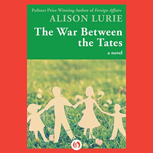 The War Between the Tates Audiobook By Alison Lurie cover art
