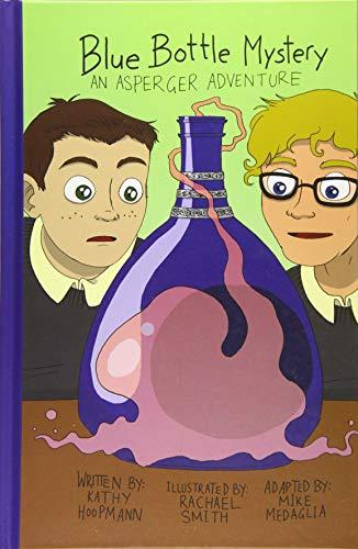 Hoopmann, K: Blue Bottle Mystery - The Graphic Novel: An Asperger Adventure (Asperger Adventures)