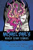 The Monster in the Mailbox: And Other Scary Tales (Michael Dahl's Really Scary Stories)