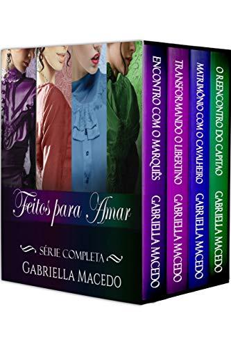 Série Feitos Para Amar: Box 4 livros