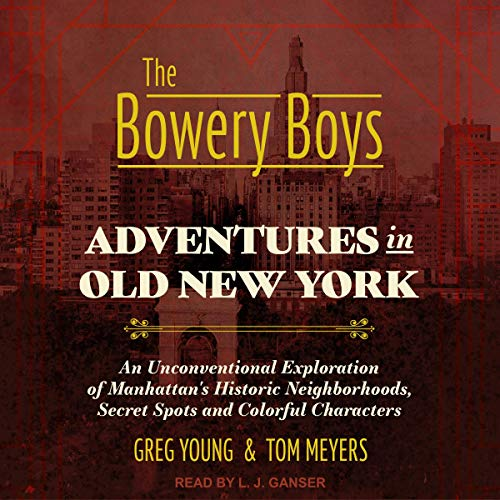 The Bowery Boys Titelbild
