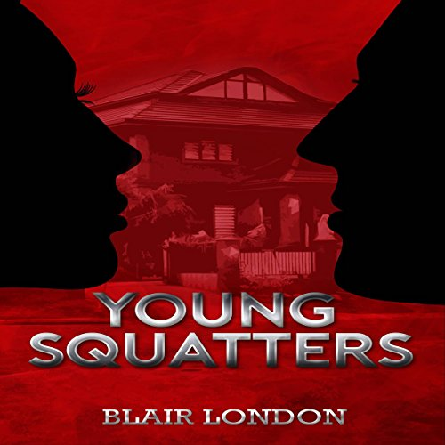 Young Squatters audiobook cover art