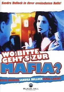 Wo bitte geht's zur Mafia?