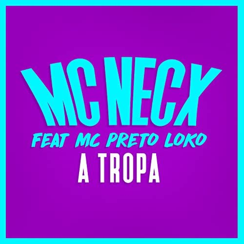 MC Necx Feat. MC Preto Loko