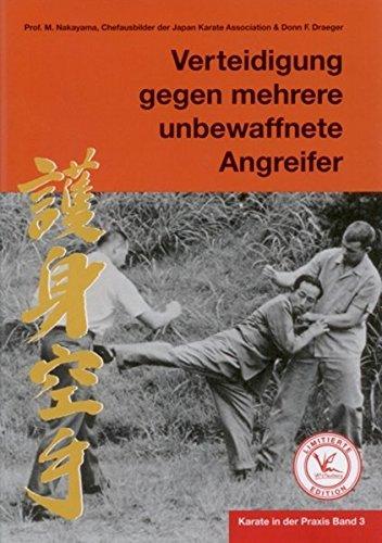 Karate in der Praxis Band 3 Verteidigung gegen mehrere unbewaffnete Angreifer: Limitierte Edition
