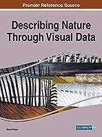 Describing Nature Through Visual Data, 1 volume Front Cover