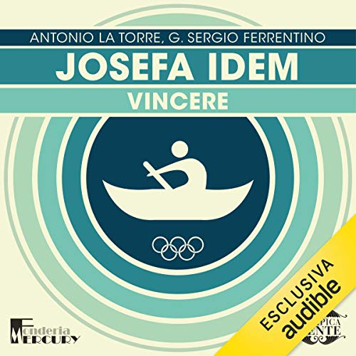 Josefa Idem. Vincere audiobook cover art