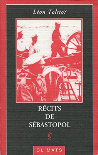 Récits de Sébastopol