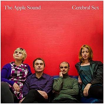 Cerebral Sex (The Apple Sound)