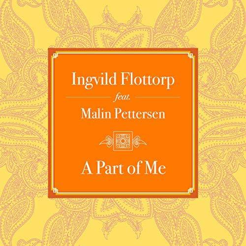 Ingvild Flottorp feat. Malin Pettersen