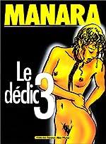 Le Déclic, tome 3 de Milo Manara