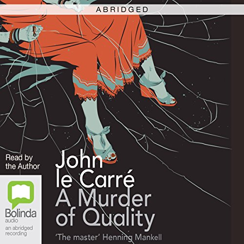 A Murder of Quality (Abridged) audiobook cover art