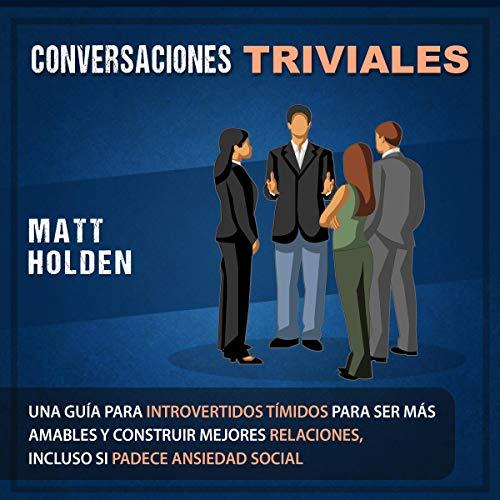 Conversaciones Triviales [Trivial Conversations] cover art