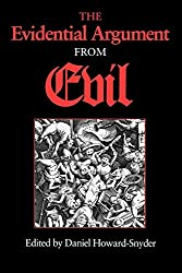 Book cover: The Evidential Argument from Evil by Daniel Howard-Snyder