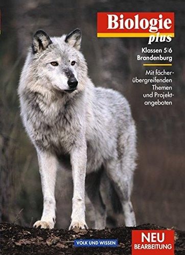 Biologie plus - Brandenburg: 5./6. Schuljahr - Schülerbuch