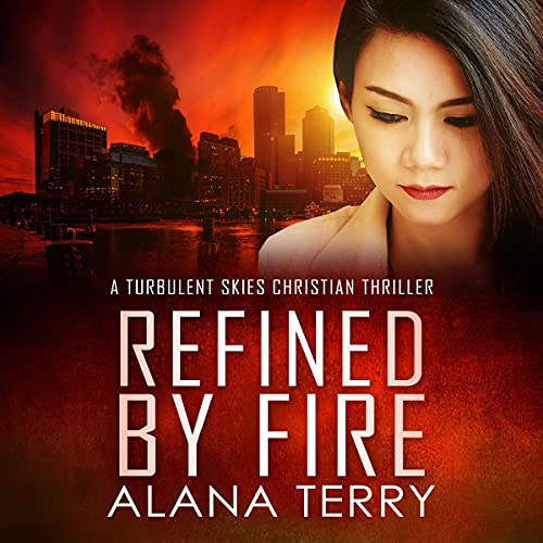 Refined by Fire Audiobook By Alana Terry cover art