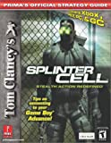Tom Clancy's Splinter Cell Stealth Action Redefined: Covers Xbox, Ps2,...