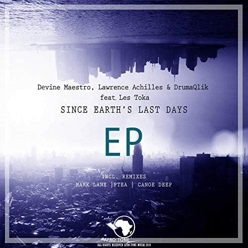 Lawrence Achilles, DrumaQlik & Devine Maestro