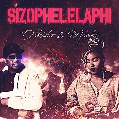 Msaki & Oskido