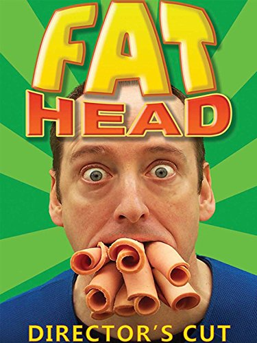 Fat Head - Director's Cut
