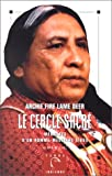 Le cercle sacré - Mémoires d'un homme-médecine sioux - Albin Michel - 04/04/1995