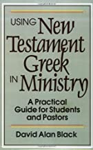 Best the practical use of the greek new testament Reviews