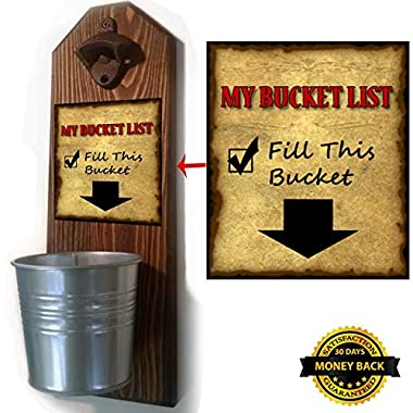 Bucket List Bottle Opener and Cap Catcher - Handcrafted by a Vet - 100% Solid Pine 3/4  Thick - Rustic Cast Iron Bottle Opener and Galvanized Bucket - Great Gift! (for your beer)