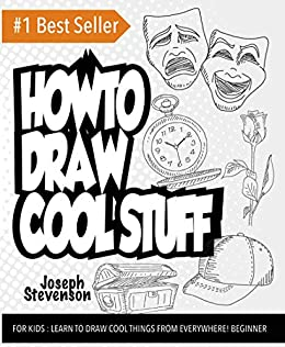 How to Draw Cool Stuff For Kids by [Joseph Stevenson]