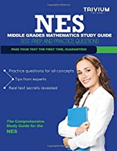NES Middle Grades Mathematics Study Guide: Test Prep and Practice Questions