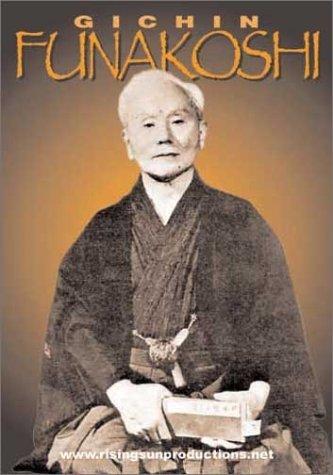 Funakoshi Gichin Karate - d by Okazaki, Nishiyama, etc Gichin Funakoshi