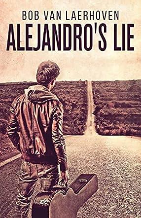 Alejandro's Lie