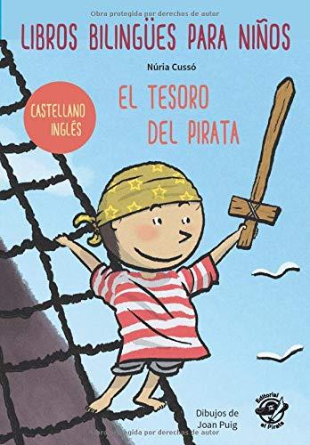 LIBROS BILINGÜES PARA NIÑOS – CASTELLANO/INGLÉS – EL TESORO DEL PIRATA: Children...