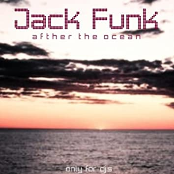 Afther the Ocean (Only for DJ's)