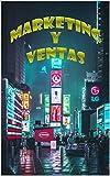 MARKETING Y VENTAS (Spanish Edition)