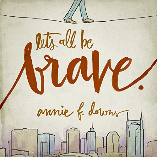 Let's All Be Brave audiobook cover art