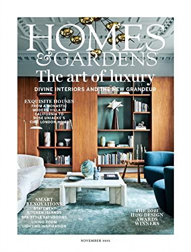 The art of luxury : Homes & Gardens UK: Homes & Gardens : November 2021 (English Edition)