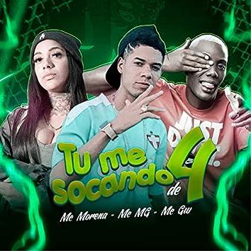 Tu Me Socando de 4 (feat. Mc Morena & Mc Gw) (Brega Funk)