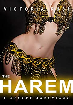 The Harem: A Steamy Adventure (Lesbian Erotica) (Jade's Erotic Adventures Book 30) by [Victoria Rush]